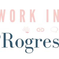 Work in PRogress - Issue One